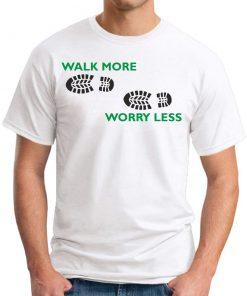 Walk More Worry Less White