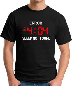ERROR 404 SLEEP NOT FOUND black