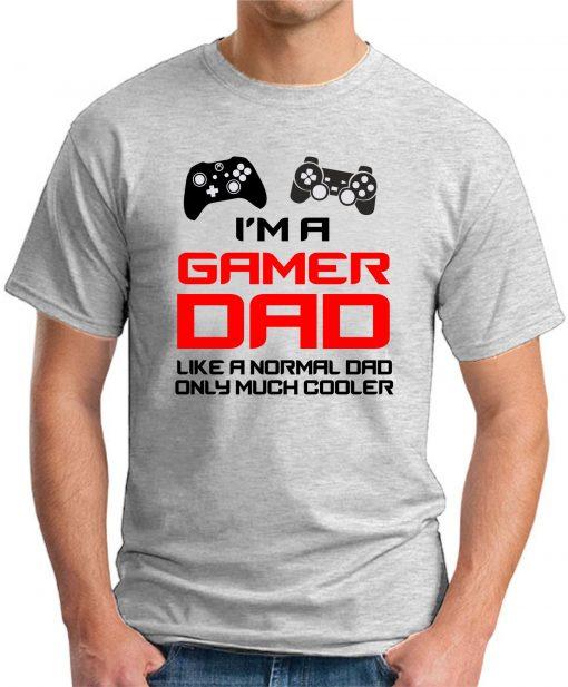 I'M A GAMER DAD ash grey