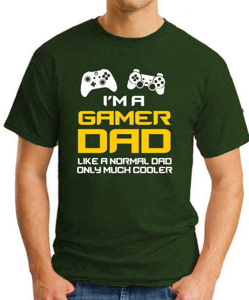 I'M A GAMER DAD forest green