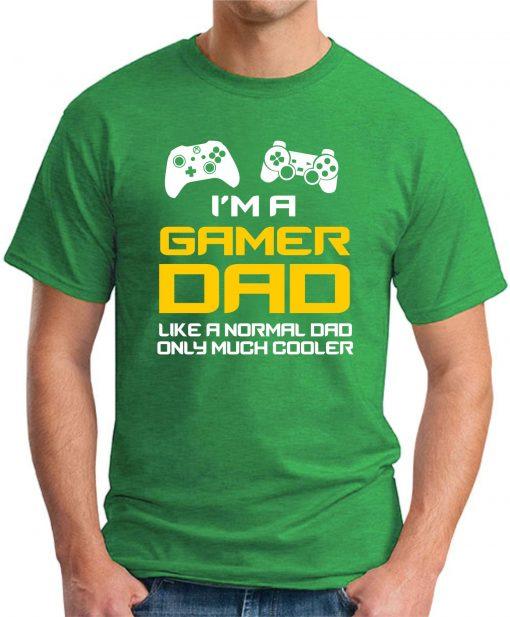 I'M A GAMER DAD green
