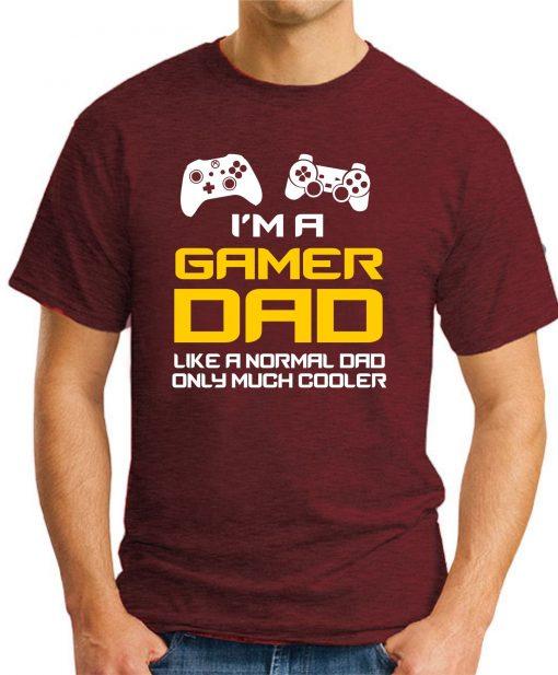 I'M A GAMER DAD maroon