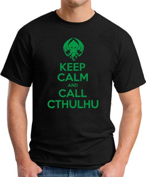 KEEP CALM AND CALL CTHULHU black
