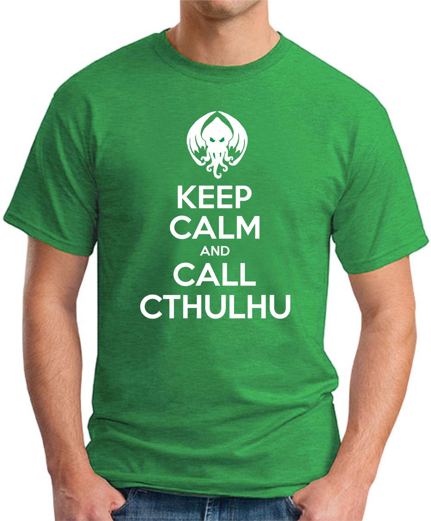 KEEP CALM AND CALL CTHULHU green