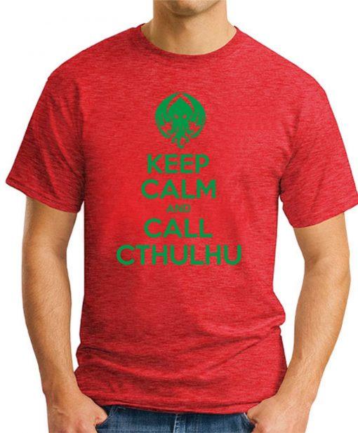 KEEP CALM AND CALL CTHULHU red