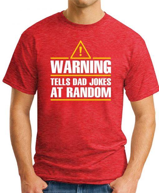 WARNING TELLS DAD JOKES AT RANDOM red