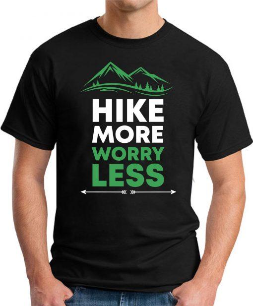 Hike More Worry Less black