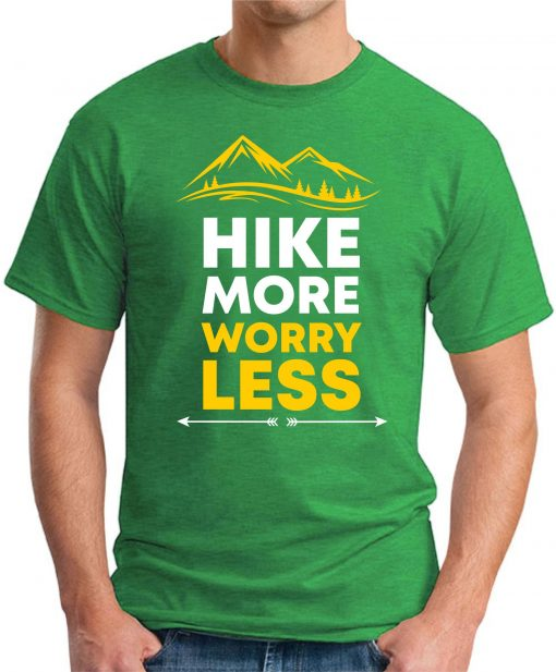 Hike More Worry Less green