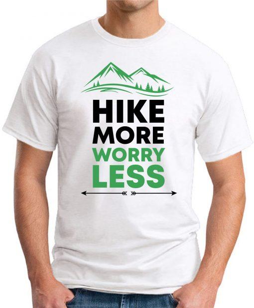 Hike More Worry Less White