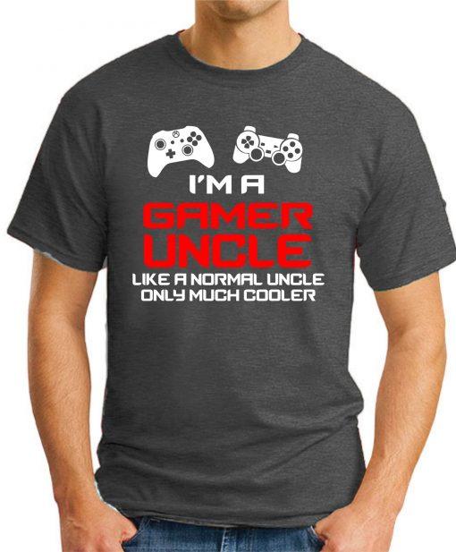 I'M A GAMER UNCLE dark heather