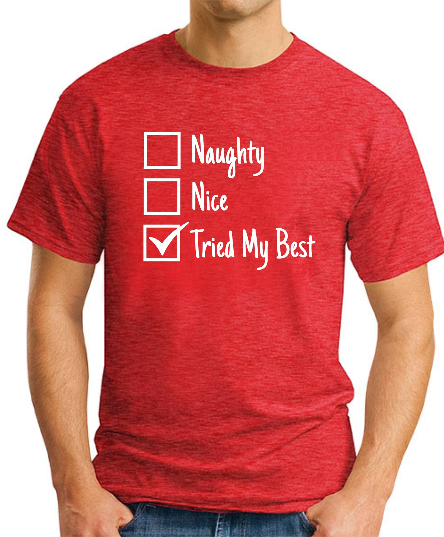 Naughty Nice Tried My Best red