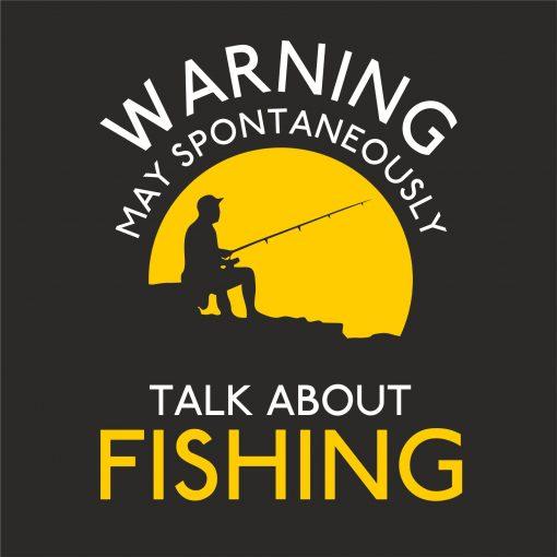 WARNING MAY SPONTANEOUSLY TALK ABOUT FISHING thumbnail