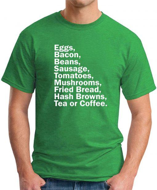 EGGS BACON BEANS SAUSAGE green