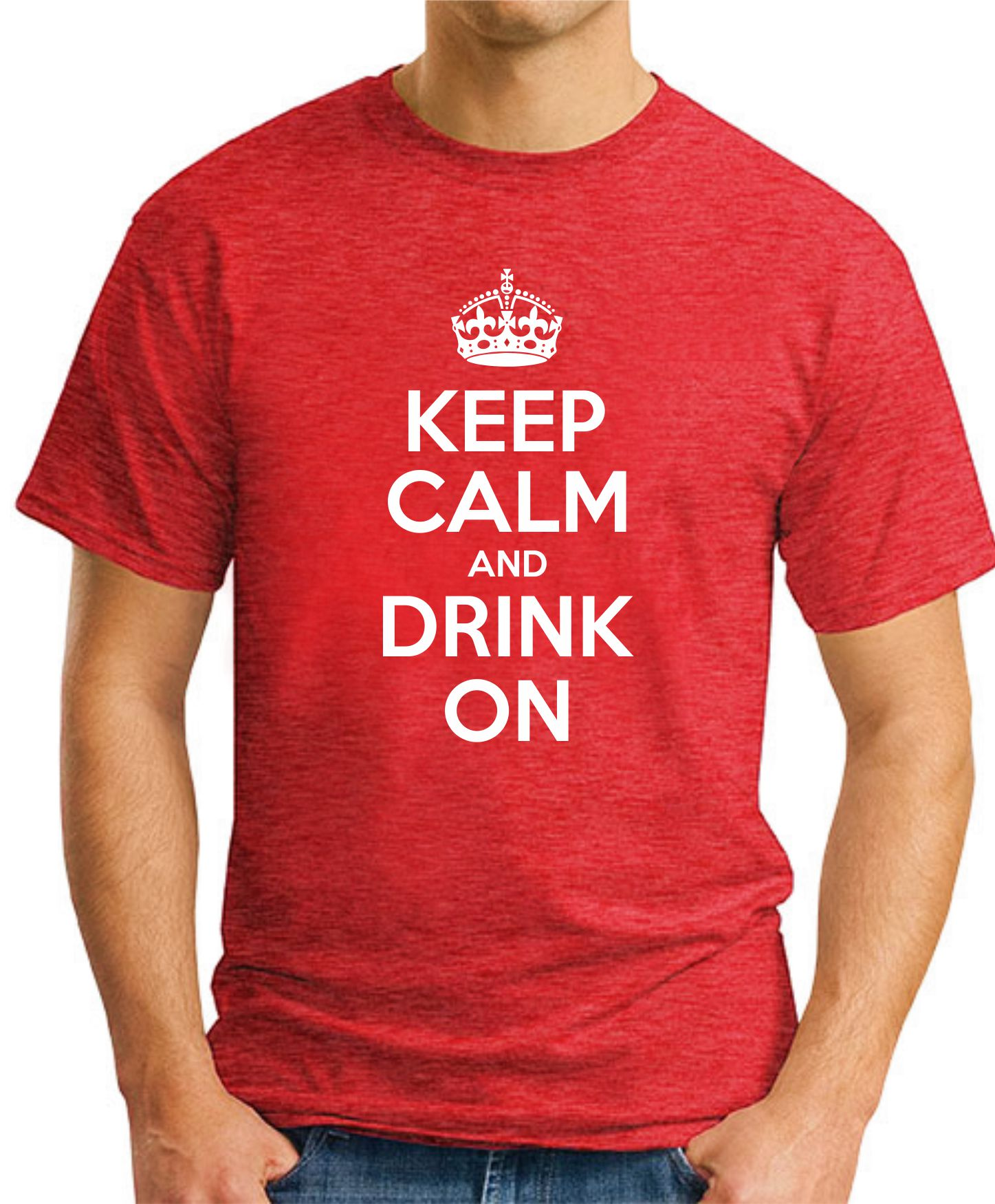 KEEP CALM AND DRINK ON red