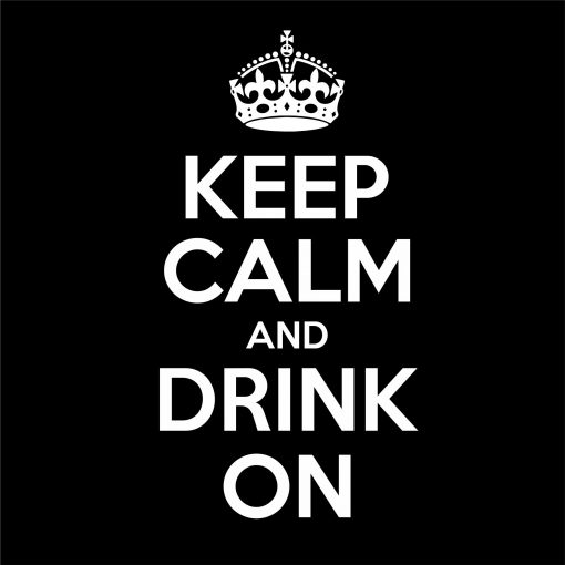 KEEP CALM AND DRINK ON thumbnail