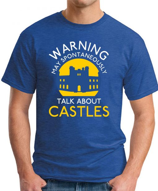 MAY SPONTANEOUSLY TALK ABOUT CASTLES royal blue