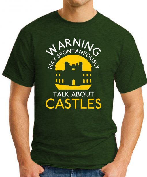MAY SPONTANEOUSLY TALK ABOUT CASTLES forest green