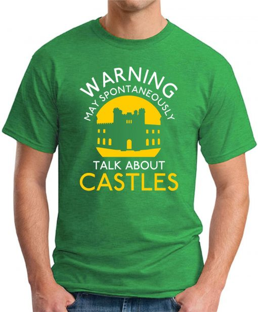 MAY SPONTANEOUSLY TALK ABOUT CASTLES green