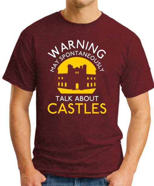 MAY SPONTANEOUSLY TALK ABOUT CASTLES maroon