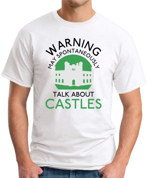 MAY SPONTANEOUSLY TALK ABOUT CASTLES white
