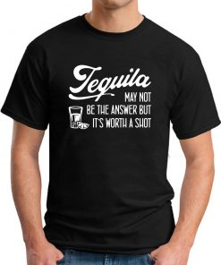 TEQUILA MAY NOT BE THE ANSWER black