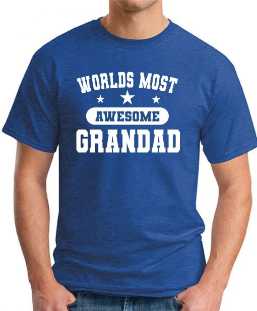WORLDS MOST AWESOME GRANDAD royal blue