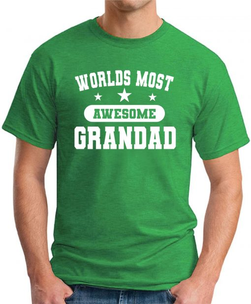 WORLDS MOST AWESOME GRANDAD green