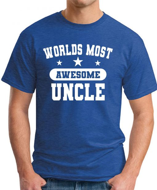 WORLDS MOST AWESOME UNCLE royal blue