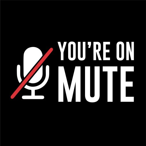 YOU'RE ON MUTE thumbnail