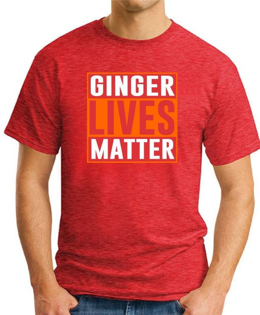 GINGER LIVES MATTER red