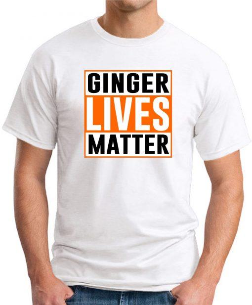 GINGER LIVES MATTER white