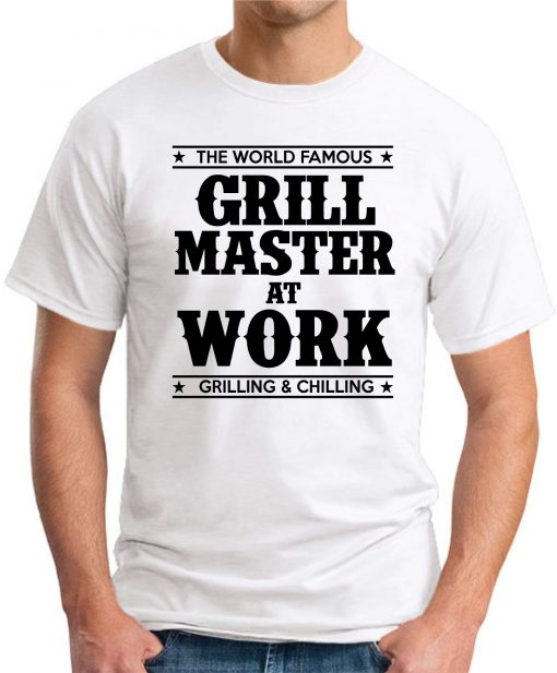 GRILL MASTER AT WORK white