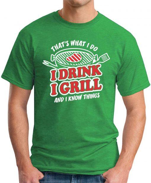I DRINK I GRILL green