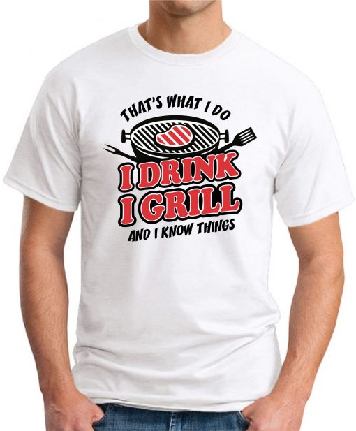I DRINK I GRILL white