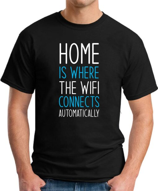 Home is where the WIFI connects Automatically black
