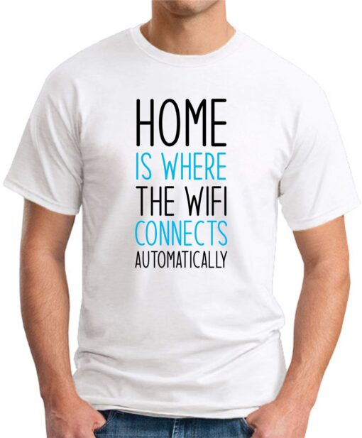 Home is where the WIFI connects Automatically white