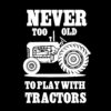Never too old to play with tractors thumbnail