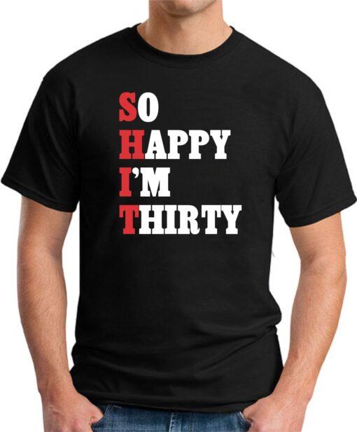 SO HAPPY I'M THIRTY black